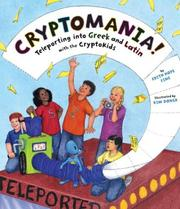 Cover of: Cryptomania!: teleporting into Greek and Latin with the CryptoKids