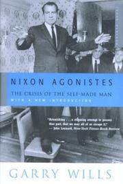 Cover of: Nixon agonistes: the crisis of the self-made man