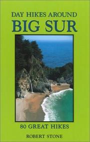 Cover of: Day hikes around Big Sur: 80 great hikes