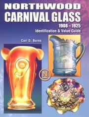 Cover of: Northwood carnival glass, 1908-1925