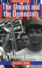 Cover of: The unions and the Democrats