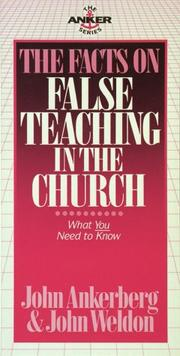 Cover of: The facts on false teaching in the church