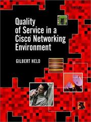 Cover of: Quality of service in a Cisco networking environment