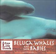 Cover of: Beluga whales and their babies