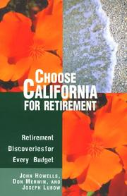 Cover of: Choose California for retirement: retirement discoveries for every budget