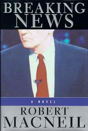 Cover of: Breaking news: a novel