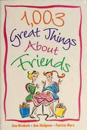 Cover of: 1,003 great things about friends