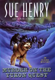Cover of: Murder on the Yukon Quest: an Alaska mystery