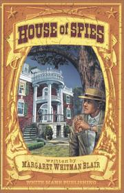 Cover of: House of spies: danger in Civil War Washington