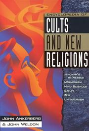 Cover of: Encyclopedia of cults and new religions: Jehovah's Witnesses, Mormonism, Mind Sciences, Baha'i, Zen, Unitarianism