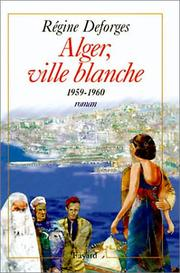 Cover of: Alger, ville blanche