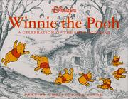 Cover of: Disney's Winnie the Pooh: a celebration of the silly old bear