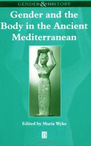 Cover of: Gender and the body in the ancient Mediterranean