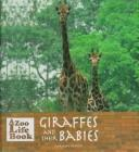 Cover of: Giraffes and their babies