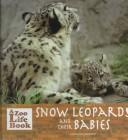 Cover of: Snow leopards and their babies