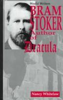 Cover of: Bram Stoker, author of Dracula