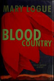 Cover of: Blood country: a Claire Watkins mystery