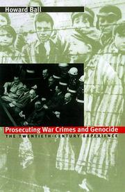 Cover of: Prosecuting war crimes and genocide