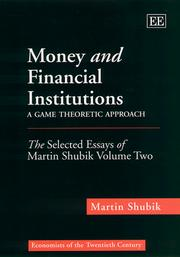 Cover of: Money and financial institution: a game theoretic approach