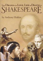 Cover of: The drama of love, life & death in Shakespeare