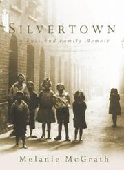 Cover of: Silvertown: an East End family memoir