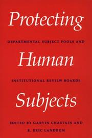 Cover of: Protecting human subjects