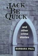 Cover of: Jack be quick and other crime stories