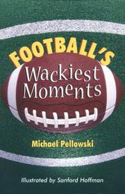 Cover of: Football's wackiest moments