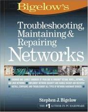 Cover of: Troubleshooting, maintaining & repairing networks