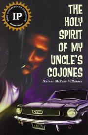 Cover of: The Holy Spirit of my uncle's Cojones