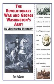 Cover of: The Revolutionary War and George Washington's army in American history