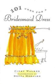 Cover of: 101 uses for a bridesmaid dress