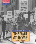 Cover of: The war at home