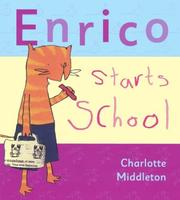 Cover of: Enrico starts school