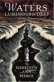 Cover of: Waters luminous and deep: shorter fictions