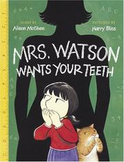 Cover of: Mrs. Watson Wants Your Teeth