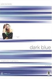 Cover of: Dark blue: color me lonely, a novel