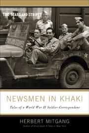 Cover of: Newsmen in khaki: tales of a World War II soldier correspondent