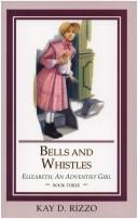 Cover of: Bells and whistles