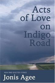 Cover of: Acts of love on Indigo Road: new & selected stories