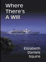 Cover of: Where there's a will