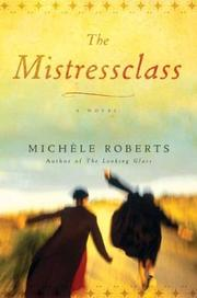Cover of: The Mistressclass: A Novel