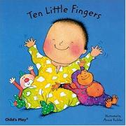 Cover of: Ten little fingers