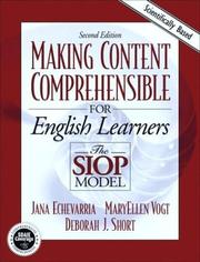 Cover of: Making content comprehensible for English learners: the SIOP model