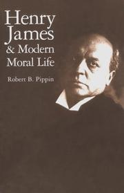 Cover of: Henry James and modern moral life