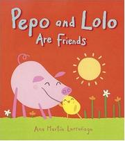 Cover of: Pepo and Lolo are friends