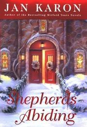 Cover of: Shepherds abiding: a Mitford Christmas story