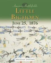 Cover of: Little Bighorn, June 25, 1876