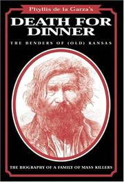 Cover of: Death for dinner: the Benders of (old) Kansas