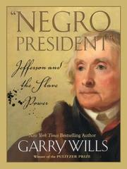 Cover of: Negro president: Jefferson and the slave power